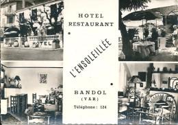 """83  BANDOL  -  """"L,ENSOLEILLEE """" Hotel Restaurant  Tél : 124 - Bandol"""