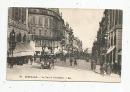 Cp , Automobile , Tramways , 33 , BORDEAUX , Le Cours De L'intendance , Commerces , écrite 1917, Ed : LL. N° 19 - Voitures De Tourisme