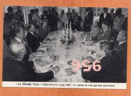 * * LE MONDE VECU * * Versailles 1982, La Cantine De Ceux Qui Nous Gouvernent ( 2 Scans ) - Receptions