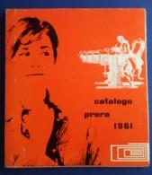 M#0R29 CATALOGO PRORA 1961/MACCHINE FOTOGRAFICHE CINEPRESE 8 Mm CANON/MOVIOLA/ACCESSORI - Appareils Photo