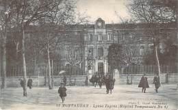 82 - Montauban - Lycée Ingres, Hôpital Temporaire N°4 - Montauban