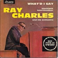 "Ray CHARLES-""What´ D  I Say"" (Part.1et 2)-super 45 T.(4 Titres)-ATLANTIC-BE - Blues"