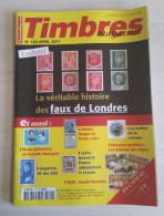 TIMBRES MAGAZINE 2011 - Avril N° 122 (Faux De Londres, Gagarine, Lybie, Le Ballon De La Victoire, ...) - Français (àpd. 1941)