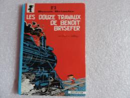 Benoît Brisefer : Les Douze Trvaux De Benoît Brisefer - Benoît Brisefer