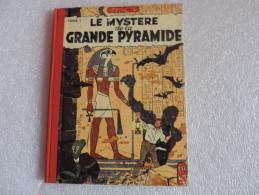 Blake Et Mortimer :Le Mystère De La Grande Pyramide - Tome I EO - Blake Et Mortimer