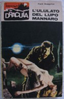 317A/195  I RACCONTI DI DRACULA 1966 £ 150 N.80 L´ULULATO DEL LUPO MANNARO - Books, Magazines, Comics