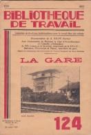 LA  GARE  ( Brochure  De 24 Pages.  Format : 23 Cm X 15,5 Cm) - Chemin De Fer