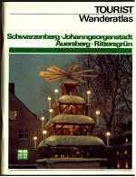 DDR VEB Tourist Wanderatlas  -  Schwarzenberg / Johanngeorgenstadt / Auersberg / Rittersgrün  -  Von 1980 - Saxe