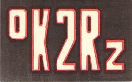 Amateur Radio QSL Card - OK2RZ - Czechoslovakia - 1967 - 2 Scans - Radio Amateur