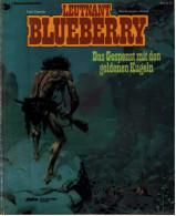 Leutnant Blueberry  -  Band 12  -  Das Gespenst Mit Den Goldenen Kugeln  -  Ehapa Verlag 1993 - Leutnant Blueberry (Lieutnant Blueberry)