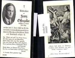 389889,WW2 Sterbebild Schütze Infanterie Regiment Franz Offenzeller Death Card - Guerre 1939-45