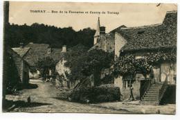 CPA   52  :  TORNAY  Rue De La Fontaine         VOIR  DESCRIPTIF  §§ - France