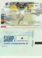 DOC1) BIGLIETTO INGRESSO STADIO SAMPDORIA SIENA 2003/4 CALCIO FOOTBALL  IN OTTIME CONDIZIONI - DIMENSIONI 11,5 X 7,5 Cm - Biglietti D'ingresso