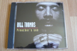 Bill Thomas – Preacher's Son - Blues - Blues