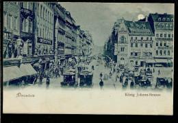 Dresden. König Johann-Strasse. Mondschein-Karte. Kutchen Und PFERDE STRASSENBAHNEN - Dresden