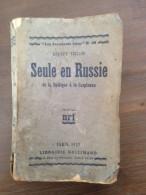 Seule En Russie - Andrée VIOLLIS (1927) - Edition Originale - Encyclopédies