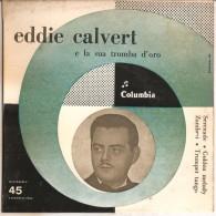 EDDIE CALVERT SERENADE, GOLDEN MELODY, ZAMBESI, TRUMPET TANGO NM - Disco, Pop