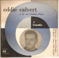 EDDIE CALVERT - E LA SUA TROMBA D'ORO - CILIEGI ROSA NM - Disco, Pop