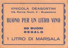 """05942 """"BUSSOLENO (TO) - BUONO PER UN LITRO DI VINO - 50 BUONI REGALO 1 LITRO DI MARSALA - VINIC. DEAGOSTINI"""" DOC. ORIG. - Altre Collezioni"""