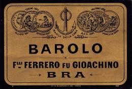"""05949 """"BRA (CN) - BAROLO - F.LLI FERRERO FU GIOACHINO """". ETICHETTA ORIGINALE - Etichette"""