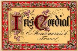 """05954 """"TORINO - IRIS CORDIAL - E. MARTINAZZI & C. - TORINO"""". ETICHETTA ORIGINALE - Etichette"""