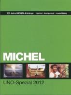 MICHEL Katalog UNO-Spezial 2012 Gebraucht - Unclassified