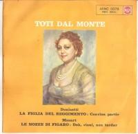 """Toti Dal Monte - La Figlia Del Reggimento (7"""") NM/NM - Classica"""