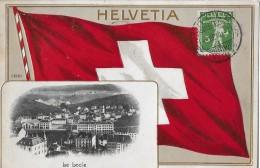 LE LOCLE → Schw. Banner Et Vue Générale 1910 ►mit Strafporto◄ - NE Neuenburg