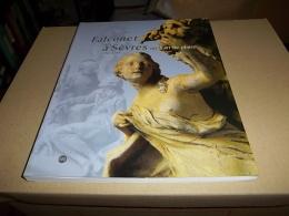 FALCONET A SEVRES Ou L'art De Plaire 1757 - 1766 - Art