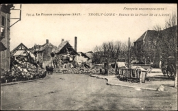 Cp Trosly Loire Aisne, Ruines De La Place De La Maire, France Reconquise 1917 - France