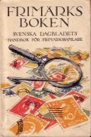 Frimärksboken Svenska Dagbladets Handbok För Frimärkssamlare - Stamps