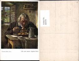 445578,Künstler Ak Thomas Riss Gib Uns Unser Täglich Brot Alter Mann Essen Krug Bier - Küchenrezepte