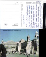 511168,Palästina Bethlehem Church Of The Nativity Kirche - Ansichtskarten
