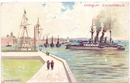 RU 197760 KRONSTADT / St. Petersburg, Russische Flotte, Künstler-Karte, Chocolat D´Aiguebelle - Werbung - Russland