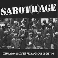 SABOTRAGE - Compilation De Soutien Aux Gangrènes Du Système - CD - PUNK - TANKER CHAOS - BAKTERIEN KAVALKADE - Punk