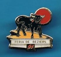 1 PIN'S  //  ** FERIA DE BÉZIERS 91 ** - Bullfight - Corrida