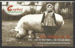 Hungary, Bekescsaba, Sausage Festival, Very Big Pig With A Smiling Little Girl, Od Photo, 2015. - Calendarios