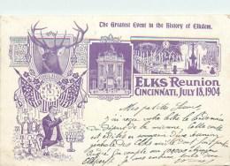 CINCINNATI - OHIO - USA - ELKS REUNION JULY 18 - 1904 - CINCINNATI - Cincinnati
