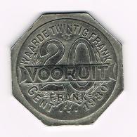 °°°  VOORUIT  20 FRANK  WAARDE TWINTIG FRANK  1930 DOOR SAMENWERKING TOT VERHEFFING DER WERKENDE KLASSE - Monetary / Of Necessity