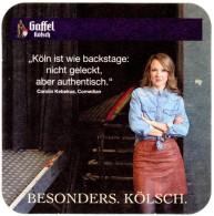 """Gaffel. Besonders. Kölsch. """"Köln Ist Wie Backstage: Nicht Geleckt, Aber Authentisch."""" Carolin Kebekus, Comedian. - Sous-bocks"""