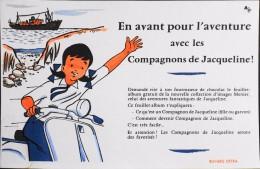 BUVARD ANCIEN - En Avant Pour L'Aventure Avec Le Compagnons De JACQUELINE - Très Bon Etat - - Enfants