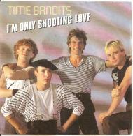 "Time Bandits  I'M Only Shooting Love  7""  1983 NM VINYL - Disco, Pop"