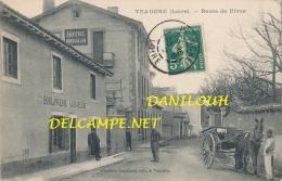 42 // VEAUCHE   Route De Rivas  BOULANGERIE LASSABLIERE  / HOTEL MICHALON - Altri Comuni