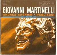 Giovanni Martinelli  Andrea Chènier - Pagliacci - Opera