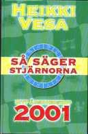 Heikki Vesa - Så Säger Stjärnorna 2001 - Books, Magazines, Comics