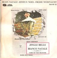 "Coro Di Voci Bianche  Jingle Bells - Bianco Natale - VG+/VG+ 7"" - Weihnachtslieder"