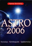 Astro 2006 Av Hanna Vennberg - Books, Magazines, Comics