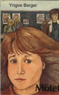Mötet Av Yngve Berger - Books, Magazines, Comics