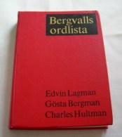 Bergvalls Ordlista 1969 Av Edvin Lagerman, Gösta Bergman, Charles Hultman - Books, Magazines, Comics