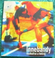 Innebandy - Hooked On A Feeling - Books, Magazines, Comics